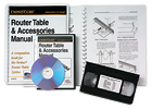 Router Table & Accessories Manual/Video